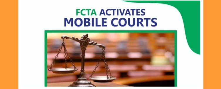 Lockdown: FCTA Mobile Courts, Implementation And Expectations