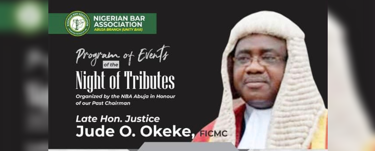 NBA Abuja Branch Holds A Magnificent Night Of Tributes In Honor Of Late.Hon. Justice Jude O. Okeke
